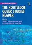 Routledge Queer Studies Reader (Routledge Literature Readers)