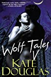 Wolf Tales V (Wolf Tales (Aphrodisia))