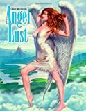 Angel Lust: A Gallery Girls Book: 1 (Gallery Girls Collection)