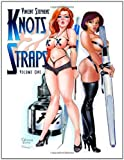 Knots and Straps: Volume 1