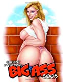 Vincent Stephens Big Ass Book (Erotic Art)