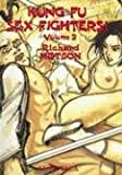 Kung Fu Sex Fighters!: Volume 2