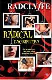Radical Encounters