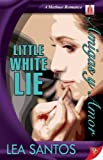 Little White Lie (Matinee Romances)