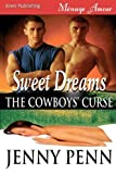 Sweet Dreams [Cowboys' Curse 1] (Siren Menage Amour #31)