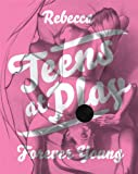 Forever Young (Teens at Play)