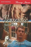 Vencentio [Resistant Omegas 6] (Siren Publishing Menage Amour Manlove) (Resistant Omegas, Siren Publishing Menage Amour Manlove)