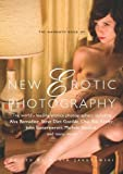 Mammoth Book of New Erotic Photography (Mammoth Books)