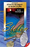 Stolen Moments: Erotic Interludes 2