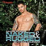 Naked & Rugged 2013 Calendar