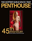 Penthouse: 45th Special Edition Collector's Book: The Hottest Girls since 1969. Englisch/Französisch/Deutsche Originalausgabe