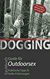 Dogging: Guide für Outdoorsex