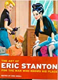 The Art of Eric Stanton. For the man who knows his place (Taschen specials)