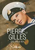 Icons. Pierre et Gilles.Sailors & Sea: Sailors and Sea (Icons Series)