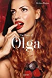 Bettina Rheims: Olga: The Book of Olga