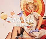 Pin-Ups. Tear-off Calendar 2013: All international holidays included (Taschen Tear-off Calendars)