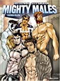 Mighty Males: Vorstoss in die sexte Dimension