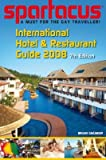 Spartacus International Hotel & Restaurant Guide 2008 (Spartacus International Hotel & Restaurant Guides)