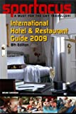 Spartacus International Hotel & Restaurant Guide 2009