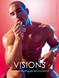 Visions - Contemporary male photography
