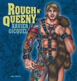 Rough 'n`Queeny