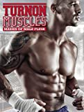 Turnon: Muscles: Masses of Male Flesh