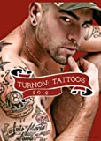 Turnon: Tattoos 2012