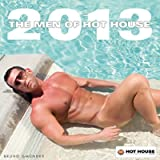 Men of HotHouse 2013 (Calendar 2013)