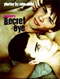 Bel Ami's Secret Eye