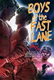 Boys of the fast Lane: A Gay Erotic Novel