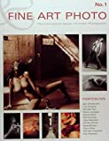 Fine Art Photo 1: The International Gallery of Erotic Photography. Portfolios