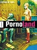 Pornoland. Im Hollywood der Lustfabriken