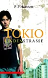 "Tokio, Lindenstraße. ""I want to fuck you"""