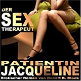 Der Sex-Therapeut 1: Patientin Jacqueline