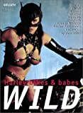 Wild: Harley Bikes and Babes