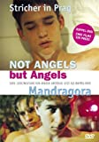 Not Angels But Angels / Mandragora (2 DVDs)
