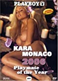 Playboy - Kara Monaco, Playmate of the Year 2006