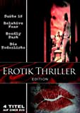 Erotik Thriller Edition (Suite 16/Deadly Past-In den Armen des Todes/Relative Fear-Wiege des Terrors/Die Todesliste)