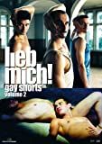Lieb mich! Gay Shorts - Volume 2