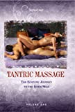 TANTRIC MASSAGE - The Ecstatic Journey to the Inner Shelf