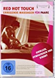 Red Hot Touch - Erregende Massagen für Paare