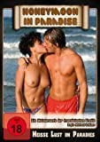 Honeymoon in Paradise - Heiße Lust im Paradies